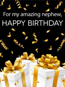 Happy birthday amazing nephew
