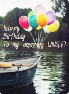 Happy birthday amazing uncle