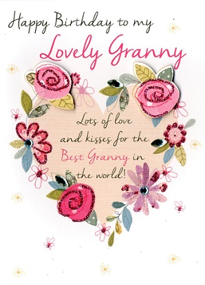 Happy birthday to you lovely grandmother