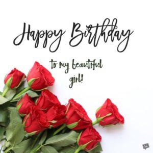 happy birthday to my beautiful girl
