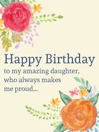 happy birthday amazing daughter