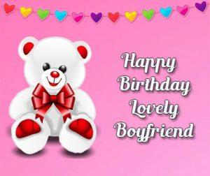 happy birthday lovely boyfriend