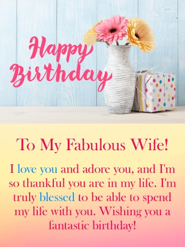 Happy birthday fabulous wife