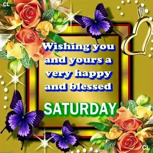 wishing you a fantastic saturday